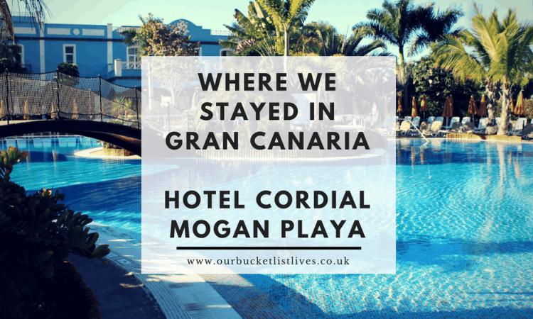 Where We Stayed In Gran Canaria Hotel Cordial Mogan Playa