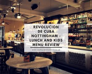 Revolucion de Cuba Nottingham - Lunch and kids menu review
