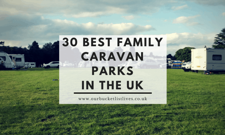 30 Best Family Caravan Parks in the UK