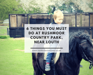 6 things you must do at Rushmoor country park, near Louth