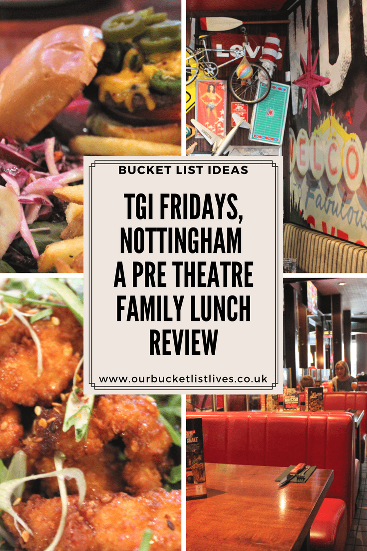 TGI Fridays, Nottingham - A Pre Theatre Family Lunch Review