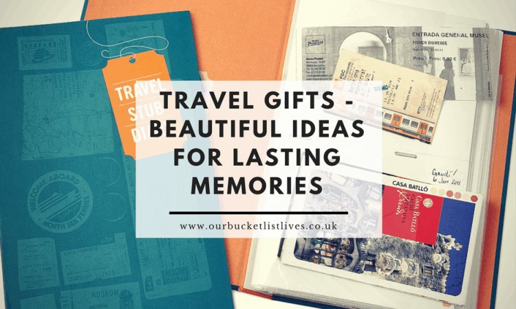 Travel Gifts - Beautiful Ideas for Lasting Memories
