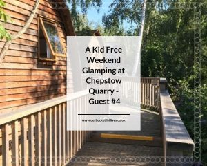 A Kid Free Weekend Glamping at Chepstow Quarry - Guest #4