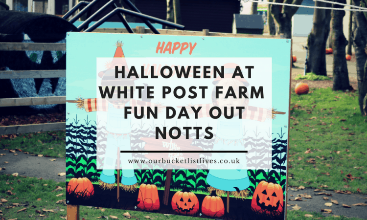 Halloween at White Post Farm - Fun Day Out in Nottinghamshire