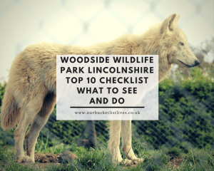 Woodside Wildlife Park Lincolnshire - Top 10 checklist what to see and do