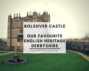 Bolsover Castle - Our Favourite English Heritage Property in Derbyshire