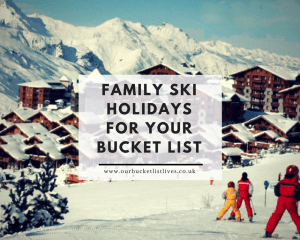Family Ski Holidays for Your Bucket List
