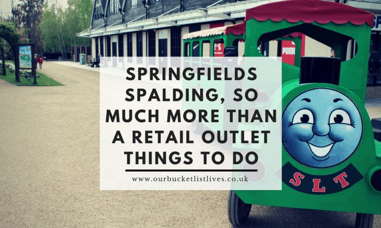 Springfields Spalding, So Much More than a Retail Outlet - Things to Do