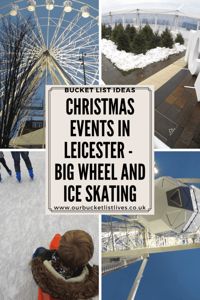 Christmas Events In Leicester - The Big Wheel and Ice Skating