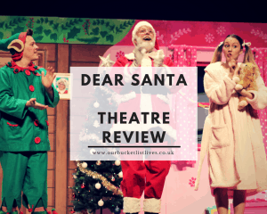 Dear Santa - Popular Children's Christmas Book - UK Tour Review