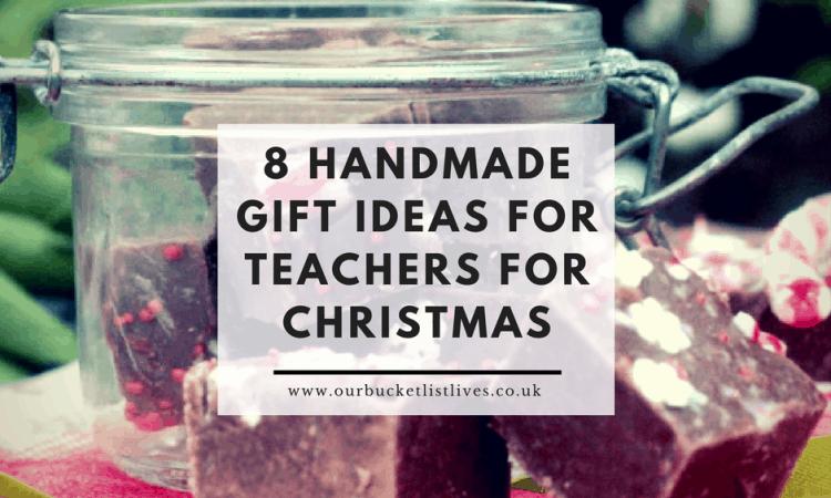 8 Handmade Gift Ideas for Teachers for Christmas