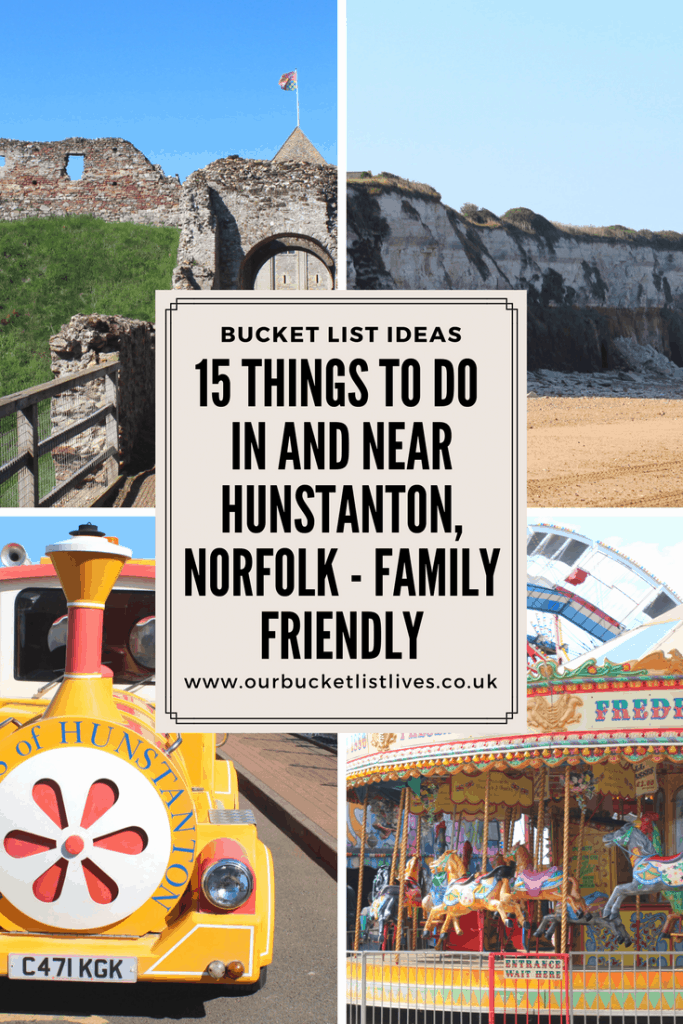 15 Things To Do in and Near Hunstanton, Norfolk - Family friendly