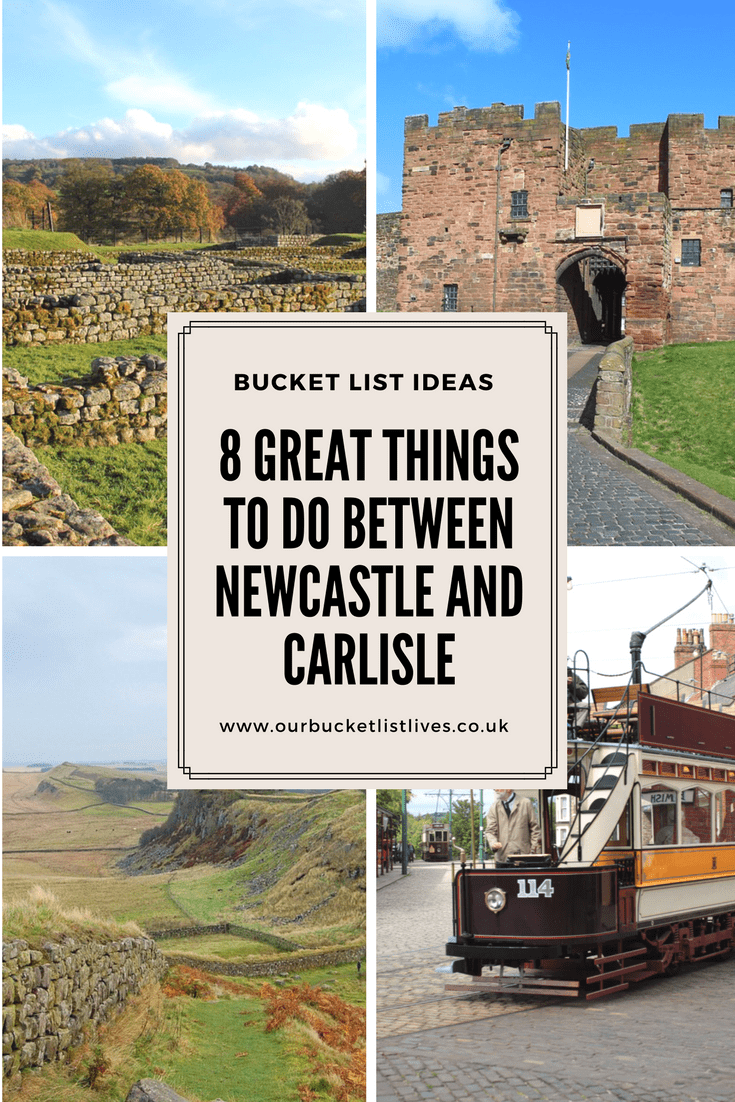 8 Great Things to do between Newcastle and Carlisle