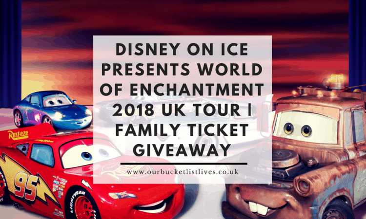 Disney on Ice Presents World of Enchantment 2018 UK Tour | Family Ticket Giveaway