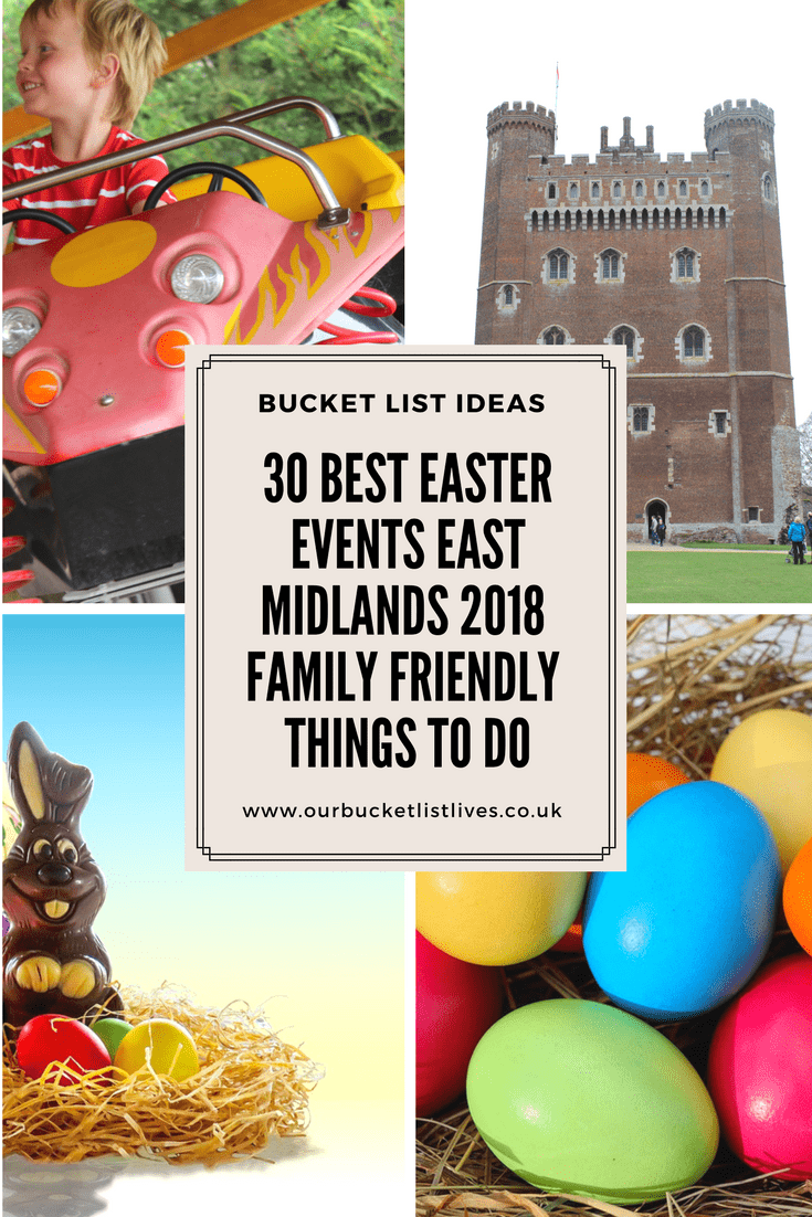 30 Best Easter Events East Midlands 2018 | Family Friendly | Things to Do