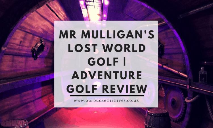 Mr Mulligan's Lost World Golf | Adventure Golf Review