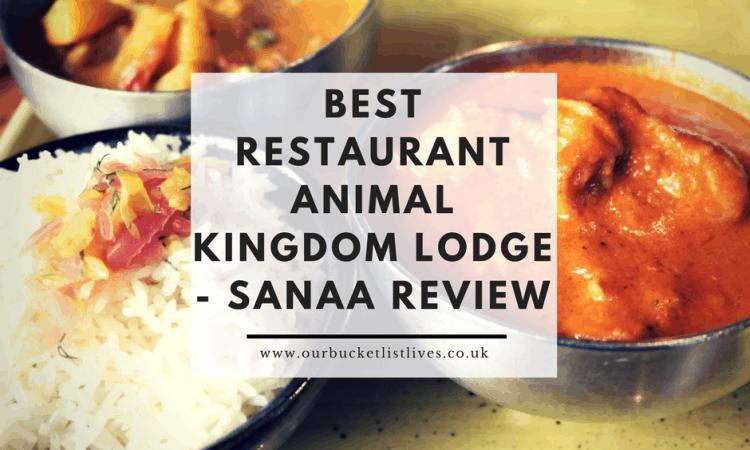 Best Restaurant Animal Kingdom Lodge - Sanaa Review