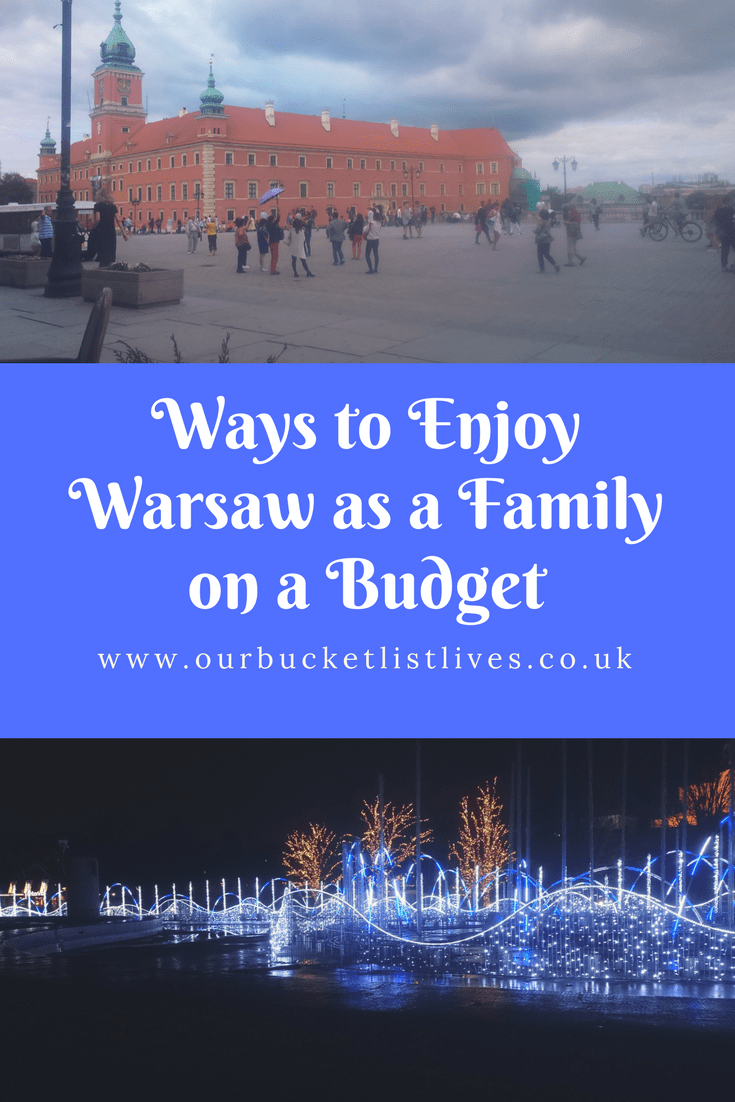 Ways to Enjoy Warsaw as a Family on a Budget