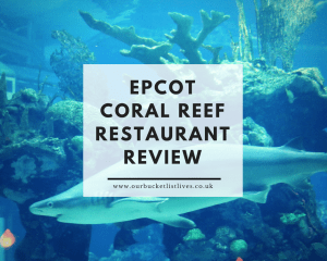 Epcot Coral Reef Restaurant Review | Is it worth the money?