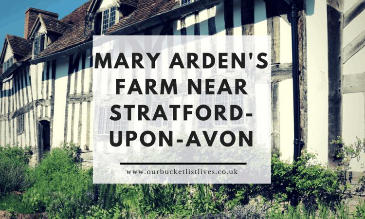 Mary Arden's Farm near Stratford-Upon-Avon | Family Friendly Day Out