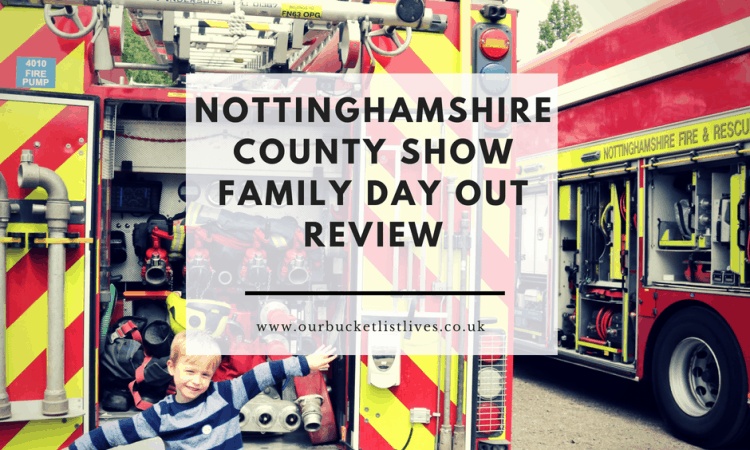 Nottinghamshire County Show Family Day Out Review