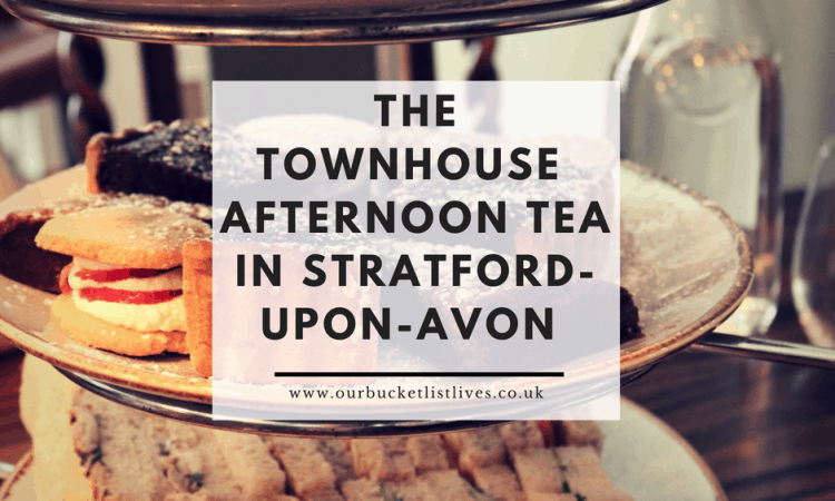The Townhouse | Afternoon Tea in Stratford-Upon-Avon | Review