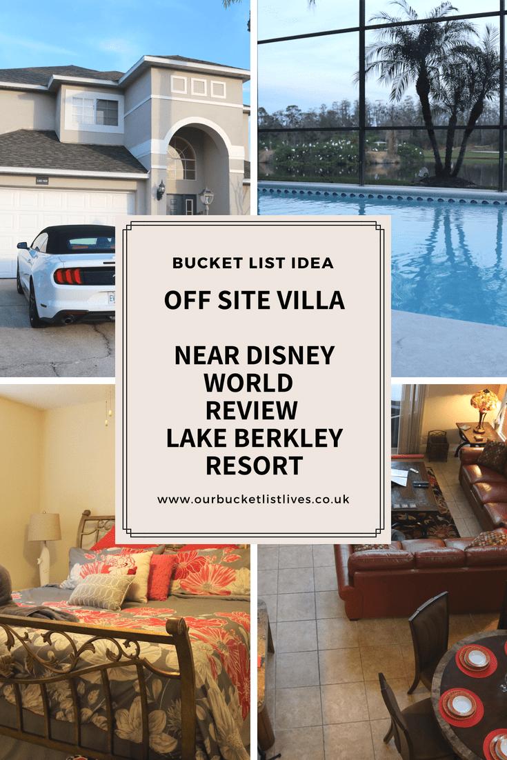 Our Off Site Villa Near Disney World Florida | Review | Lake Berkley Resort