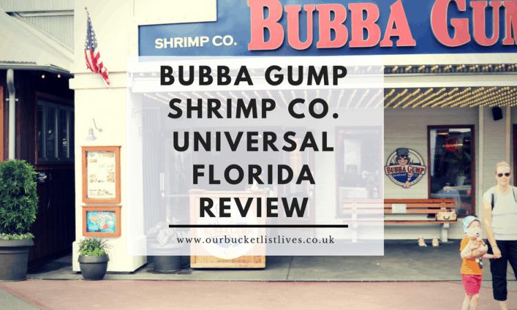 Bubba Gump Shrimp Co. Universal Florida Review
