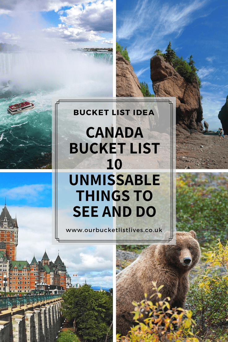 Canada Bucket List - 10 Unmissable Things to See and Do