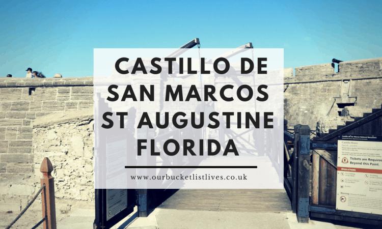 Our Visit to Castillo De San Marcos St Augustine Florida