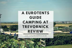 A Eurotents Guide - Camping at Trevornick Review