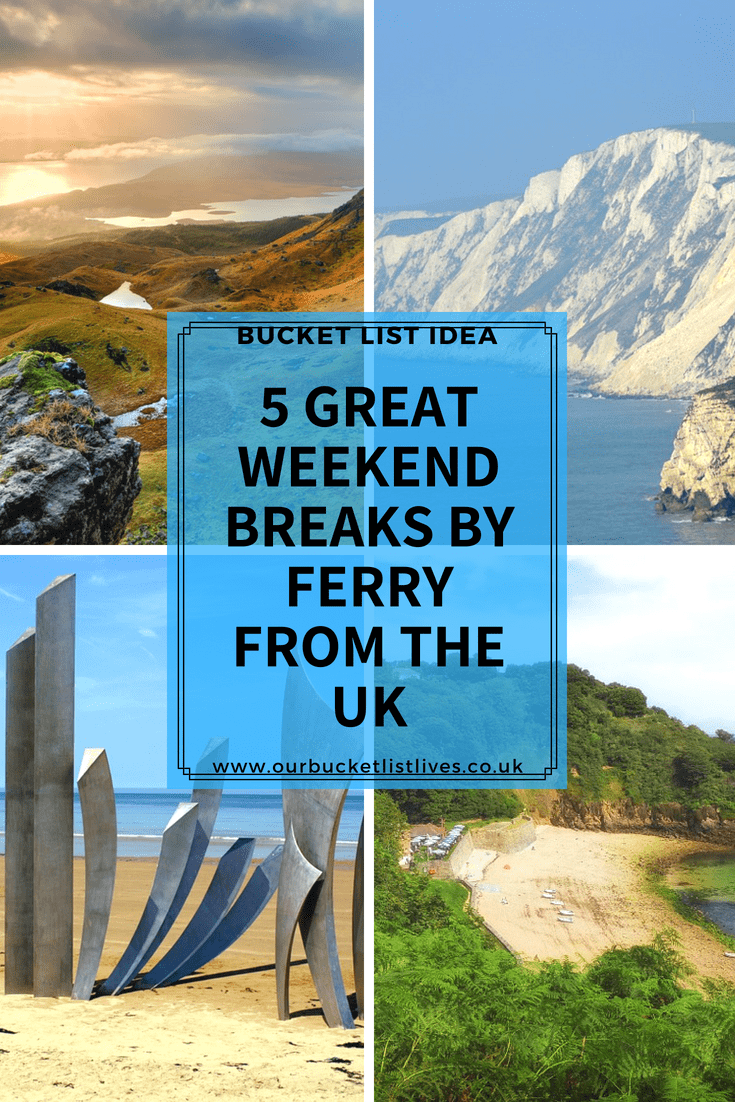 5 Great Weekend Breaks by Ferry From the UK