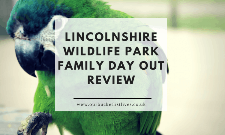 Lincolnshire Wildlife Park | Family Day Out Review