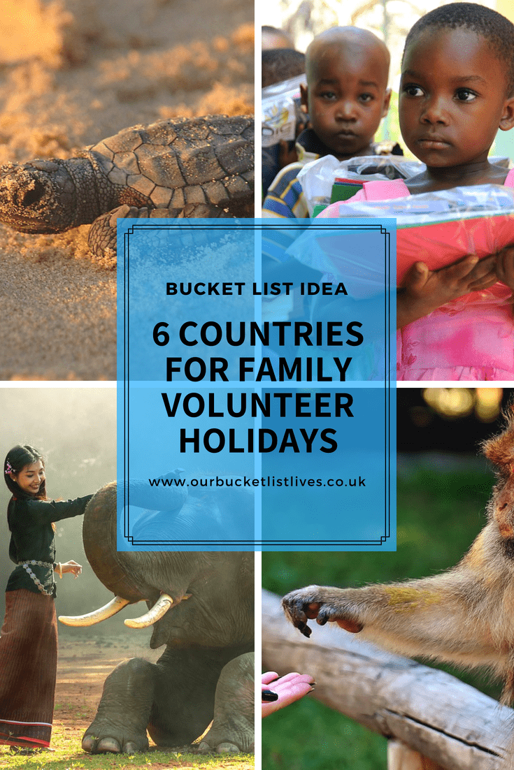 6 Bucket List Destinations for Family Volunteering Holidays