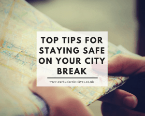 Top Tips for Staying Safe on your City Break