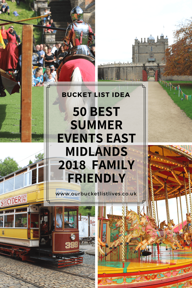 50 Best Summer Events East Midlands 2018 | Family Friendly | Things to Do
