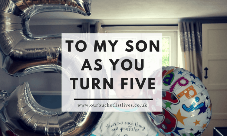 To My Son As You Turn Five