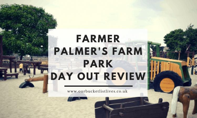 Farmer Palmer's Farm Park | Day Out Review | Near Poole