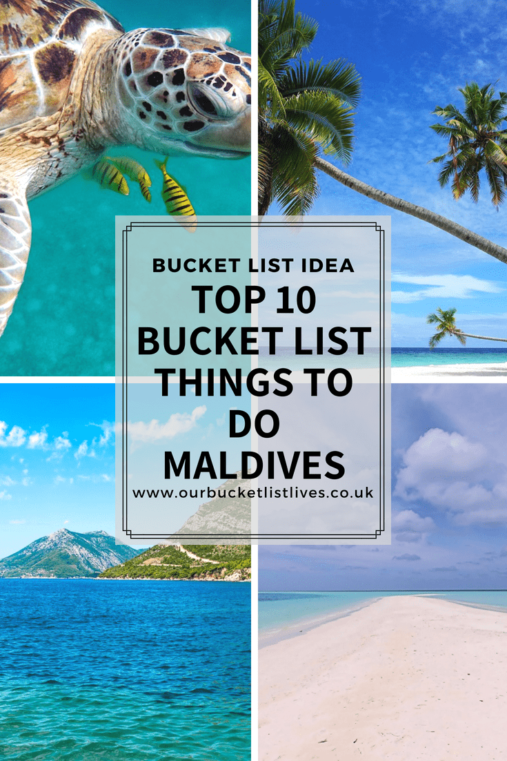 Top 10 Bucket List Things To Do Maldives