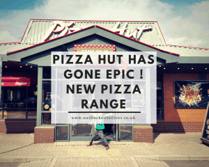 Pizza Hut has gone Epic ! New Pizza Range