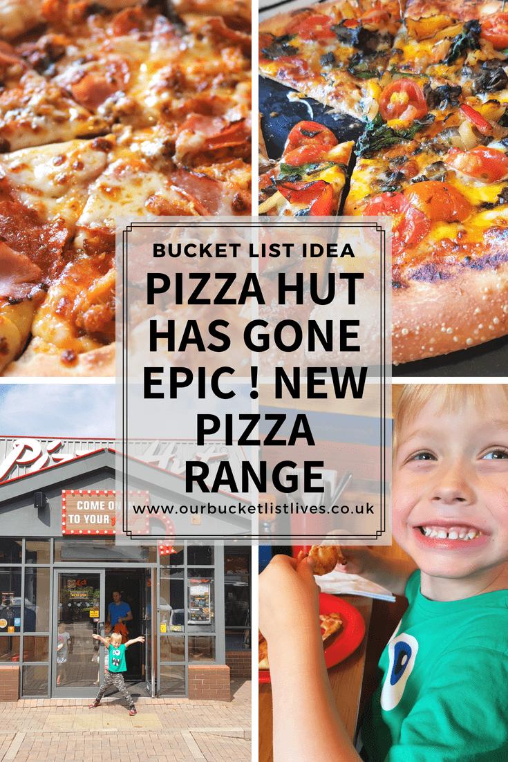 Pizza Hut has gone Epic ! New Pizza Range