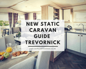 New Static Caravan Guide – Trevornick Holiday park Review