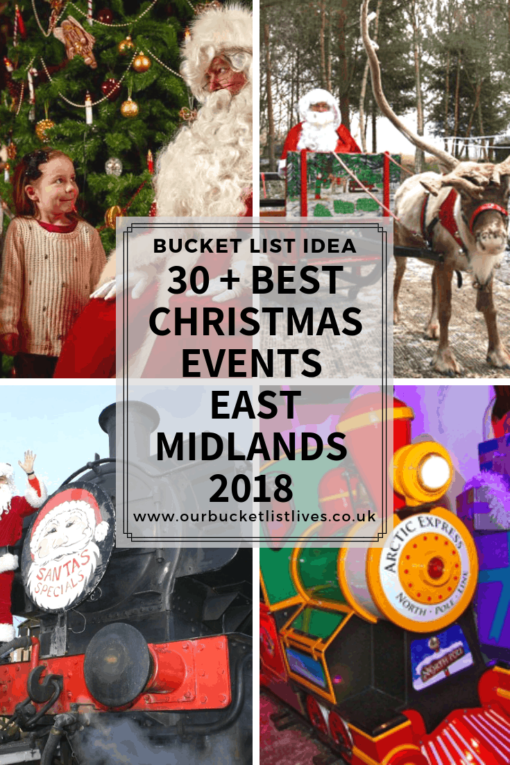 30 Best Christmas Events East Midlands 2018 Meet Santa And More