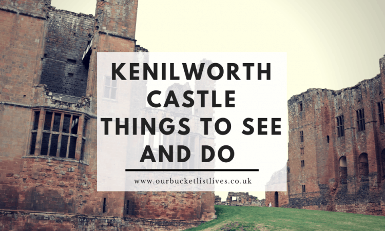 Kenilworth Castle Things to See and Do | English Heritage
