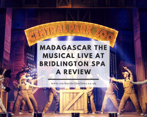 Madagascar The Musical Live at Bridlington Spa | A Review