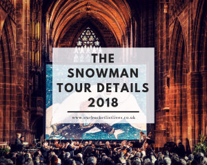 The Snowman Tour Details 2018 | Live Orchestra Performance