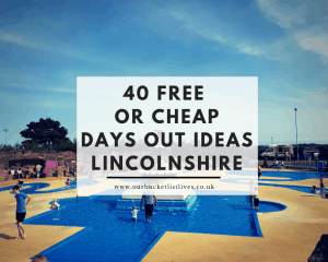 40 Free or Cheap Ideas for Days Out in Lincolnshire - under £6 per person