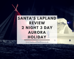 Santa's Aurora 3 Day Break | Review Full Schedule Santa's Lapland