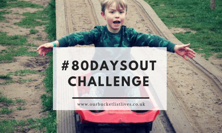 #80dayschallenge Our Days Out Challenge for 2019