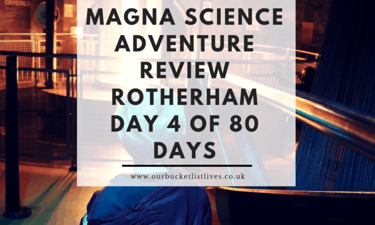 Magna Science Adventure Centre Review